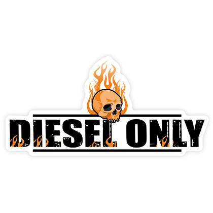 Diesel Only Sticker