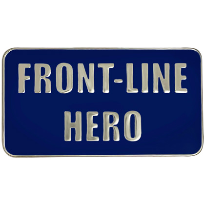 Front Line Hero Pin
